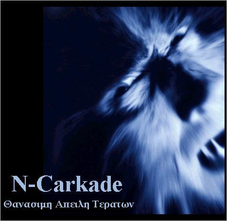 N-Carkade - Θανάσιμη απειλή τεράτων