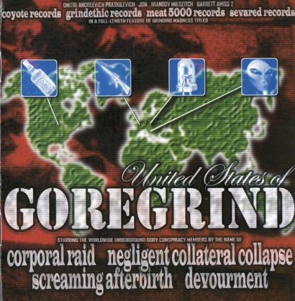 Devourment / Negligent Collateral Collapse / Screaming Afterbirth / Corporal Raid - United States of Goregrind