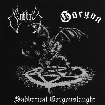 Sabbat / Gorgon - Sabbatical Gorgonslaught