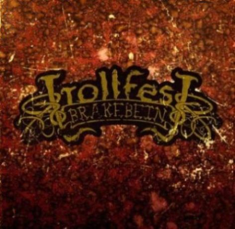 Trollfest - Brakebein