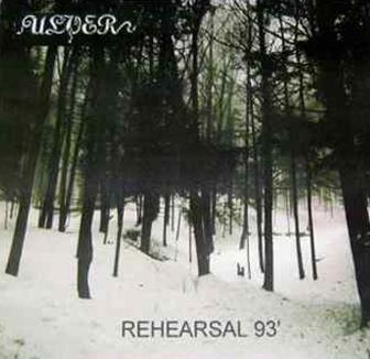 Ulver - Rehearsal 1993