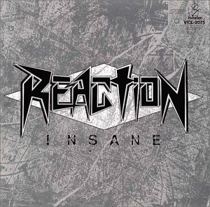 Reaction - Insane