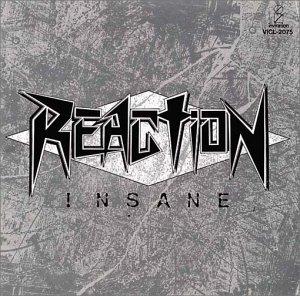 Reaction - Insane