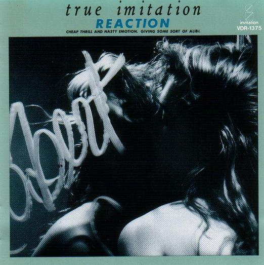 Reaction - True Imitation
