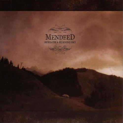 Mendeed - Beneath a Burning Sky
