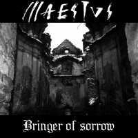 Maestus - Bringer of Sorrow
