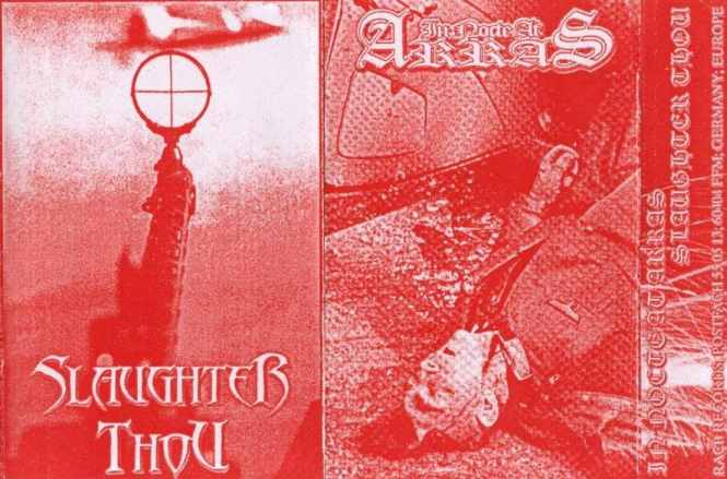 Slaughter Thou / In Nocte at Arras - Slaughter Thou / In Nocte at Arras