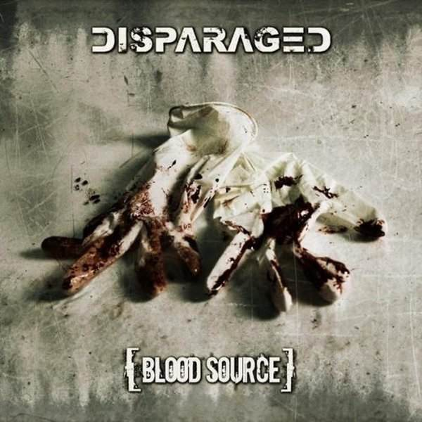 Disparaged - Blood Source