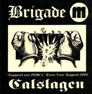 """Calslagen - """"Support our POW's"""" Euro-Tour August 2005"""