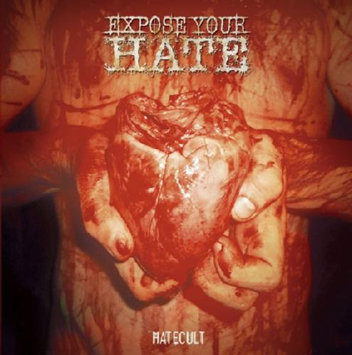 Expose Your Hate - Hatecult