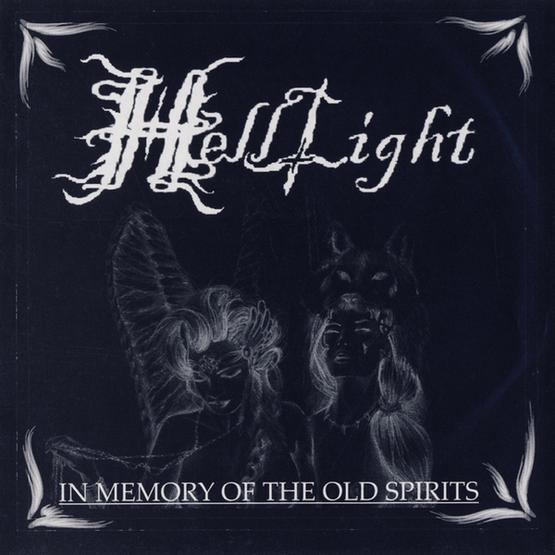 HellLight - In Memory of the Old Spirits