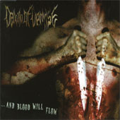 Dawn of Demise - ...and Blood Will Flow