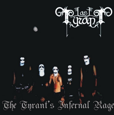 Last Tyrant - The Tyrant's Infernal Rage