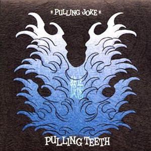 Pulling Teeth - Pulling Joke