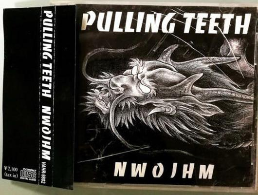 Pulling Teeth - NWOJHM