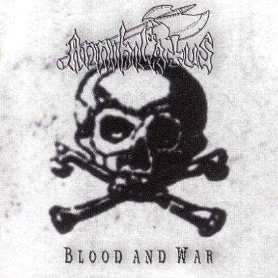 Annihilatus - Blood and War