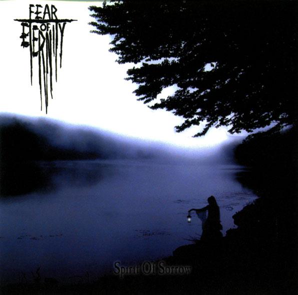 Fear of Eternity - Spirit of Sorrow