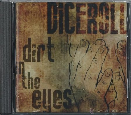 DiceRoll - Dirt in the Eyes