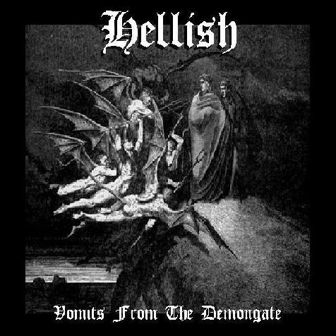 Hellish - Vomits from the Demongate