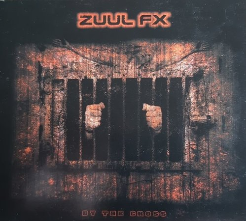 Zuul Fx - By the Cross