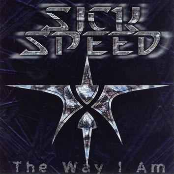 Sickspeed - The Way I Am