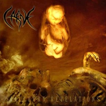 Carve - Stillborn Revelations