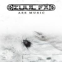 Zuul Fx - Ass Music