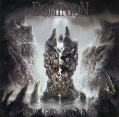 Dominion - Born God and Aware