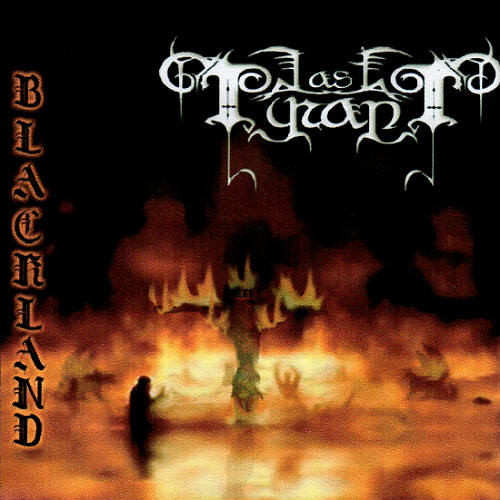 Last Tyrant - Blackland