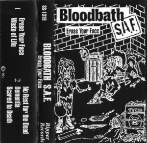 Bloodbath S.A.F. - Erase Your Face