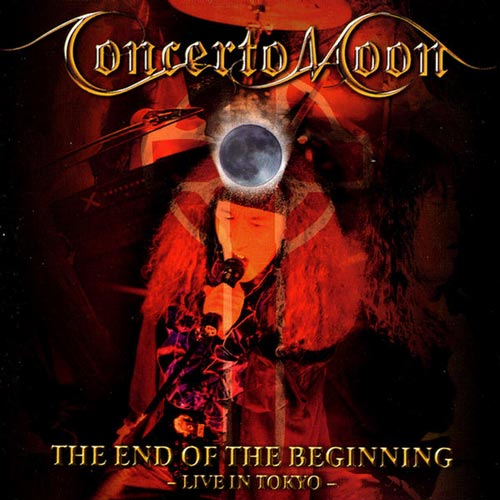 Concerto Moon - The End of the Beginning: Live in Tokyo