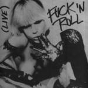 Plasmatics - Fuck 'n Roll