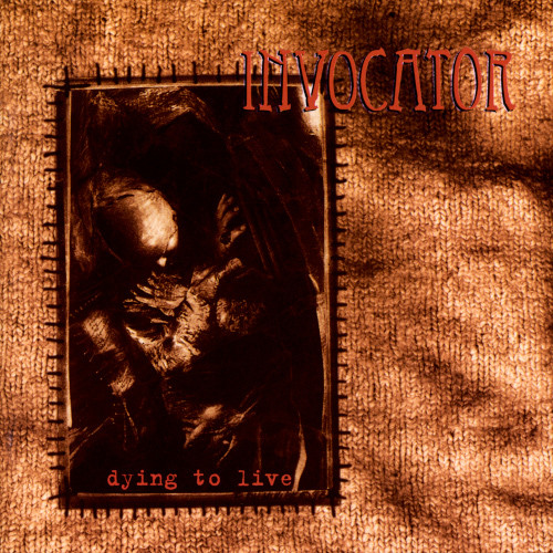 Invocator - Dying to Live