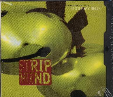 Strip Mind - Jingle My Bells