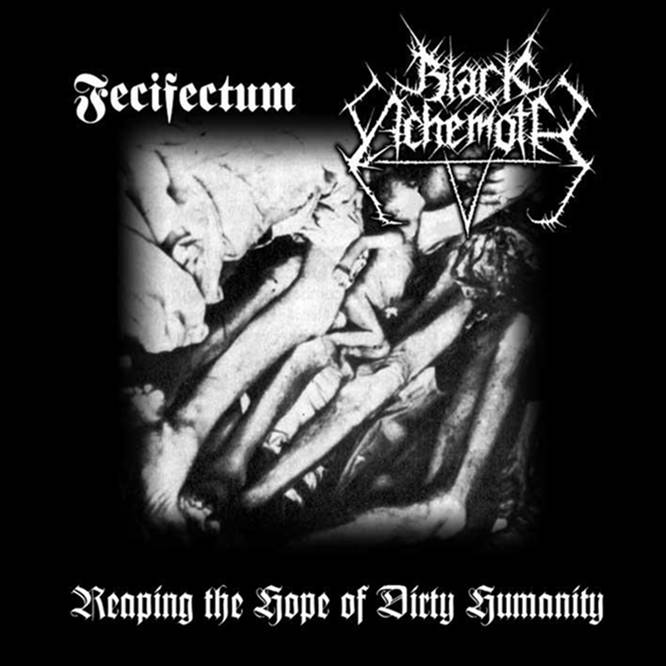Fecifectum / Black Achemoth - Reaping the Hope of Dirty Humanity