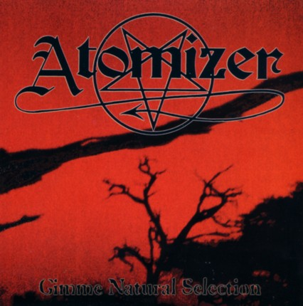 Atomizer - Gimme Natural Selection