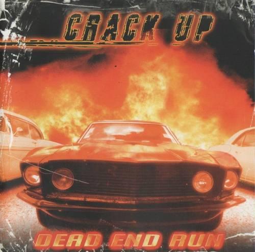 Crack Up - Dead End Run