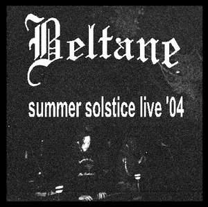 Beltane - Summer Solstice Live '04