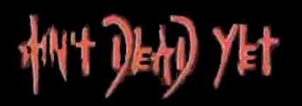 Ain't Dead Yet - Logo