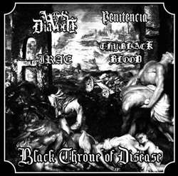Thy Black Blood / Irae / Ars Diavoli / Penitência - Black Throne of Disease