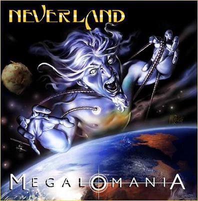 Neverland - Megalomania