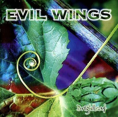 Evil Wings - Brightleaf