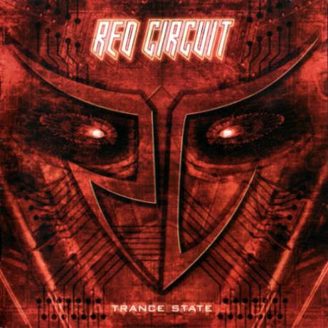 Red Circuit - Trance State