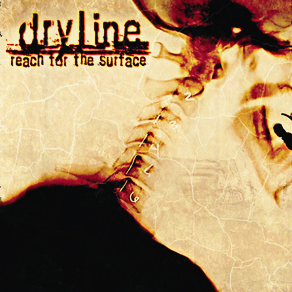 Dryline - Reach for the Surface