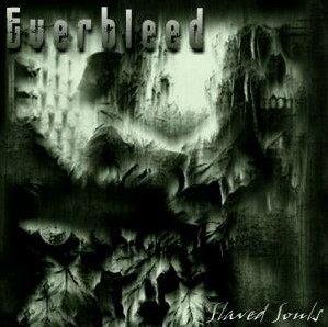 Everbleed - Slaved Souls
