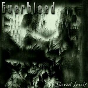 Everbleed - Slaved Souls