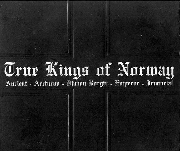 Emperor / Dimmu Borgir / Immortal / Arcturus / Ancient - True Kings of Norway