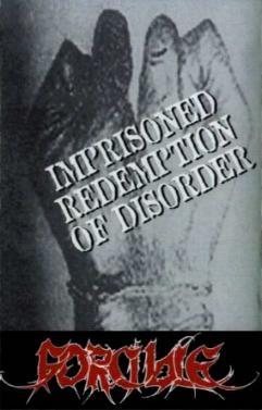 Forcible - Imprisoned Redemption of Disorder