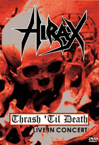 Hirax - Thrash 'til Death