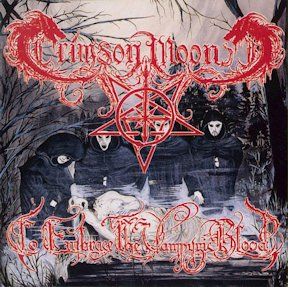 Crimson Moon - To Embrace the Vampyric Blood